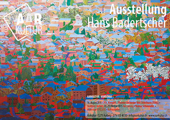 Ausstellung Hans Badertscher (9. – 25. Mai 2015)