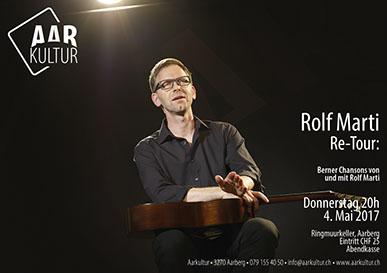 Konzert mit Rolf Marti Re-Tour (4. Mai 2017)