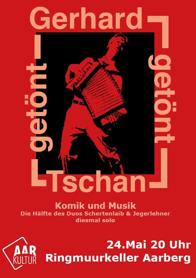 """Comedy Gerhard Tschan mit """"getönt"""" (24. Mai 2019)"""
