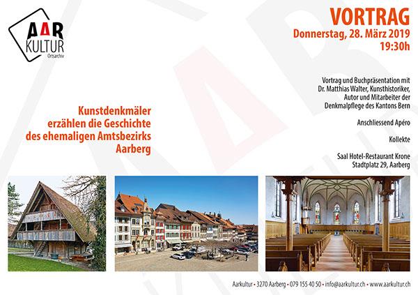 Vortrag Kunstdenkmäler Amt Aarberg (28. März 2019)